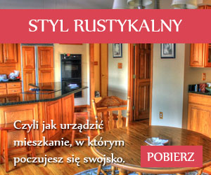 styl rustykalny porady